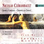 Cl&eacute;rambault: Livre d'orgue - chants du salut / Boyer, et al