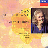 Joan Sutherland - Home Sweet Home