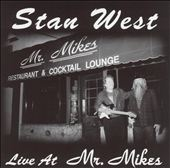 Stan West: Live at Mr. Mikes