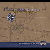 The String Cheese Incident: On the Road: 04-17-02 Louisville, KY