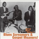 Various Artists: Detroit Blues Rarities, Vol. 3: Blues Screamers & Gospel Moaners
