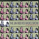 Jim Reeves: Jim Reeves Radio Show: Monday Feb.24,1958