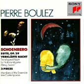 Schoenberg: Suite, Verkl&#228;rte Nacht, etc / Pierre Boulez