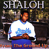Shaloh: Frum Tha Ground Up [PA]