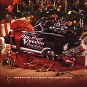 Big Bad Voodoo Daddy: Everything You Want for Christmas