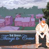 Ted Reece: Things to Come *