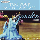 Ray Hamilton: Take Your Partners Please!: Waltz