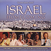 Bill Gaither (Gospel): Israel Homecoming