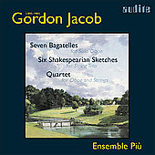 Gordon Jacob: Chamber Works / Ensemble Piú