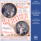 Opera Explained - Massenet: Werther