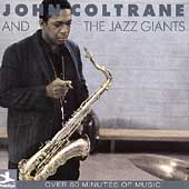 John Coltrane: John Coltrane and the Jazz Giants