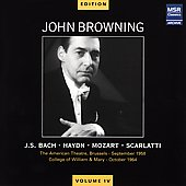 John Browning Edition Vol 4 - Bach, Haydn, Mozart, Scarlatti