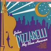 John Pizzarelli: My Blue Heaven