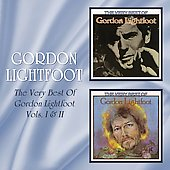 Gordon Lightfoot: The Very Best of Gordon Lightfoot, Vols. 1 & 2 [Beat Goes On]