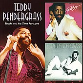 Teddy Pendergrass: Teddy/It's Time for Love
