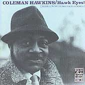 Coleman Hawkins: Hawk Eyes