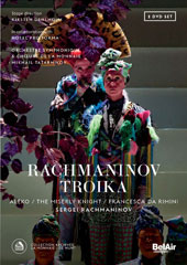 Rachmaninov: Troika - The Miserly Knight; Aleko; Francesca da Rimini / Kostas Smoriginas, Sergey Semishkur, Sergei Leiferkus, Dmitry Golovnin, Dimitris Tiliakos, Anna Nechaeva (live, 2016) [2 DVD]