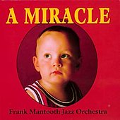 Frank Mantooth: Miracle