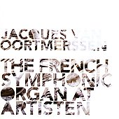 The French Symphonic Organ at Artisten / Oortmerssen
