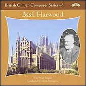 Music of Basil Harwood / Partington, Watts, Vivace Singers