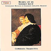 Music of the Dutch Golden Era / Camerata Trajectina