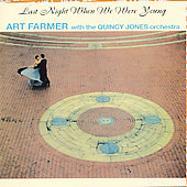 Art Farmer: Last Night When We Were Young [Bonus Tracks]