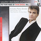 The Piano Music of Frank Bridge Vol 1 / Mark Bebbington