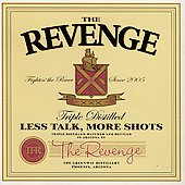 The Revenge: Less Talk, More Shots