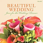 Various Artists: Beautiful Wedding: Jazz for the Wedding Dinner