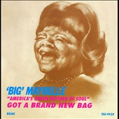 Big Maybelle: Got a Brand New Bag [Digipak]