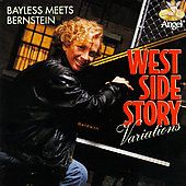 John Bayless (Composer/Piano): Bayless Meets Bernstein: The West Side Story Variations