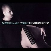 Aaron Immanuel Wright: Eleven Daughters [Digipak]