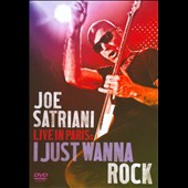 Joe Satriani: Live in Paris: I Just Wanna Rock