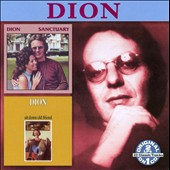 Dion: Sanctuary/Sit Down Old Friend