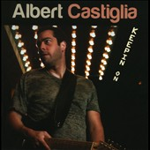 Albert Castiglia: Keepin On