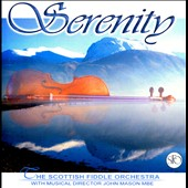 The Scottish Fiddle Orchestra: Serenity
