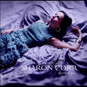Sharon Corr: Dream of You *