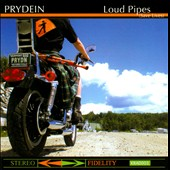 Prydein: Loud Pipes (Save Lives) *
