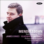 Mendelssohn: Violin Concerto; Octet