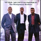 Wes Montgomery: The Montgomery Brothers