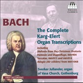 Bach: Karg-Elert Organ Transcriptions / Sverker Jullander, organ