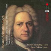 JS Bach: Sonatas for Viola and Piano BWV 1027-1029; Chorale Preludes, arr. Franz Beyer / Hariolf Schlightigf, viola; Yumi Sekiya, piano