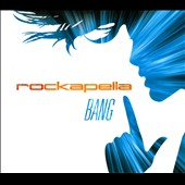 Rockapella: Bang [Digipak] *
