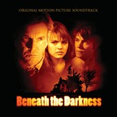 Original Soundtrack: Beneath the Darkness