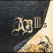 Alter Bridge: AB III [AB III.5] [Digipak]