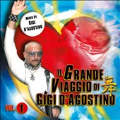 Gigi D'Agostino: Il Grande Viaggio