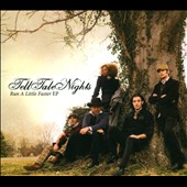 Tell Tale Nights: Run a Little Faster EP [Single] [Slipcase]