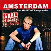 Axel Fischer: Amsterdam [Single]