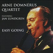 Arne Domnerus Quartet: Easy Going