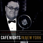 Jack Phillips: Café Nights In New York
